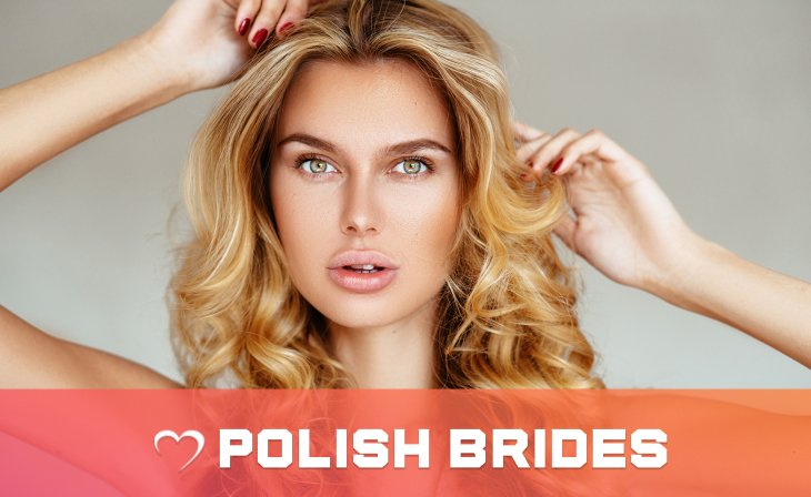 Hot Polish Girls – What You Have To Know About Them