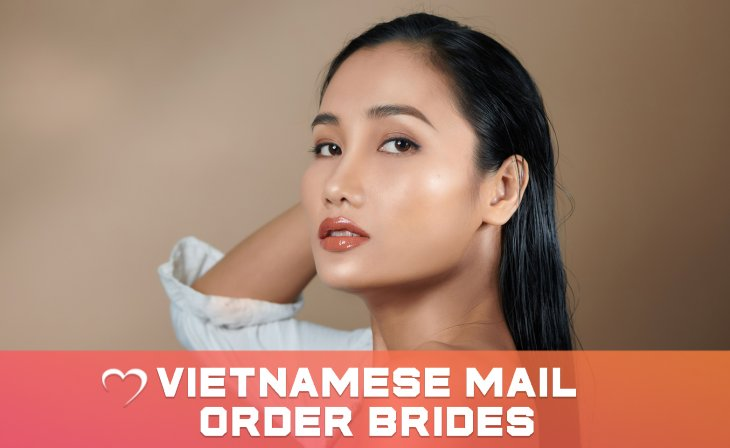 Why Do We Recommend Meeting A Vietnamese Bride To Start A Relationship?