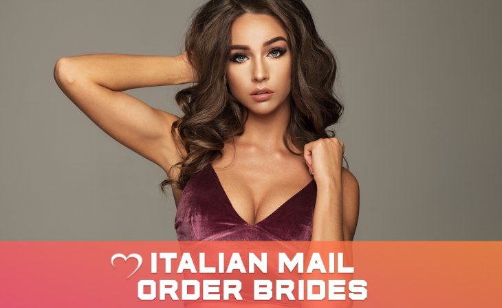 Everything You Need To Know About Italian Mail Order Brides Is Here