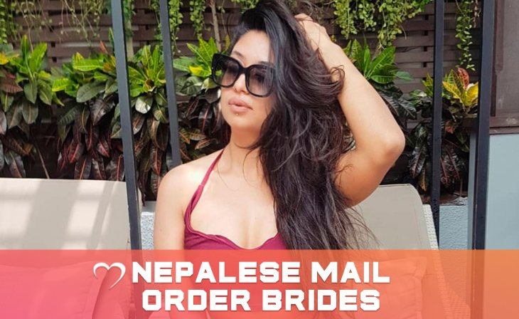 Nepali Mail Order Brides — The Girls You'll Hardly Forget