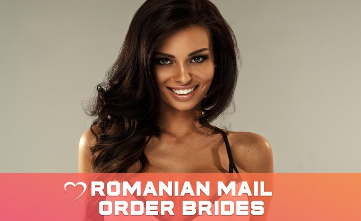 Romanian Mail Order Brides: What You Need To Know