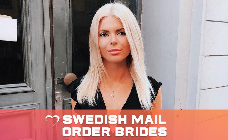 Sweden Mail Order Brides — A Myth Or Reality?