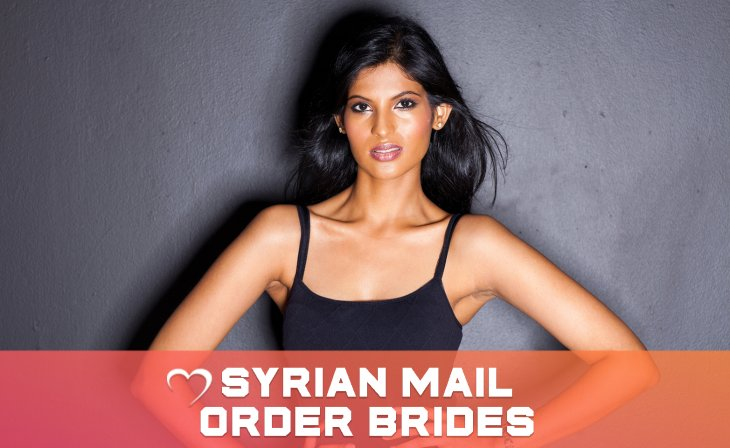 Do's & Don'ts In Dating Beautiful Syrian Mail Order Bride