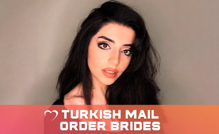 turkish mail order brides