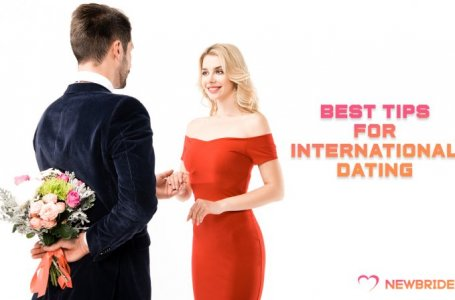 Best Tips For International Dating