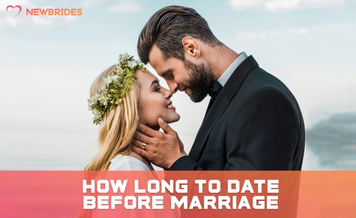 how long to date before marriage