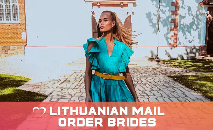 Lithuanian mail order brides