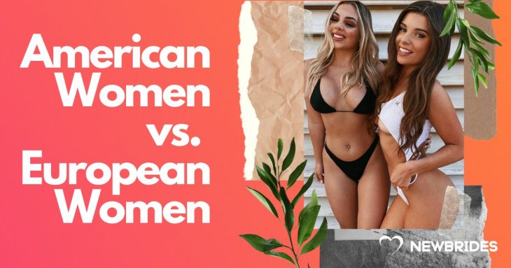 European Girls vs. American Girls: How Different Are They?