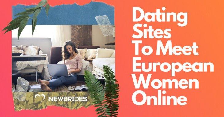 European Women Dating Site