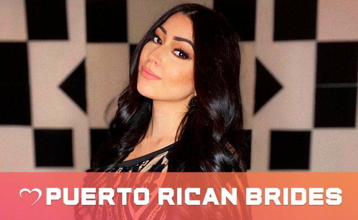 How To Meet Hot Puerto Rican Brides