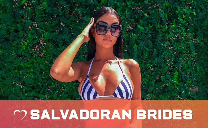 Salvadoran mail order brides & Dates: who are they?