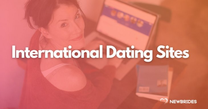 International dating sites for dating and marriage